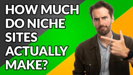 How much niche sites make - video